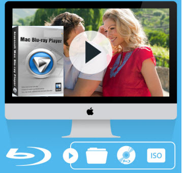 Best Blu-ray Player for Mac-Play any Blu-rays and popular videos on